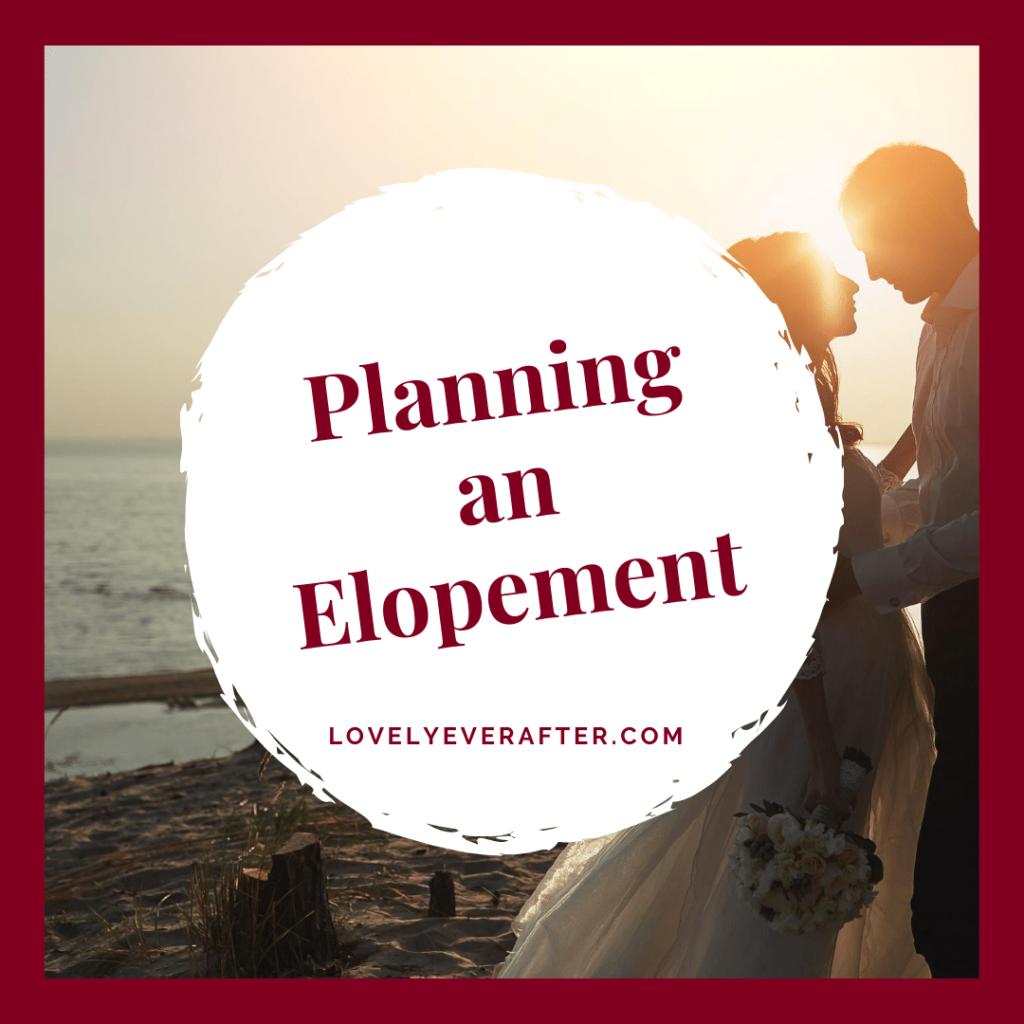 Planning an Elopement